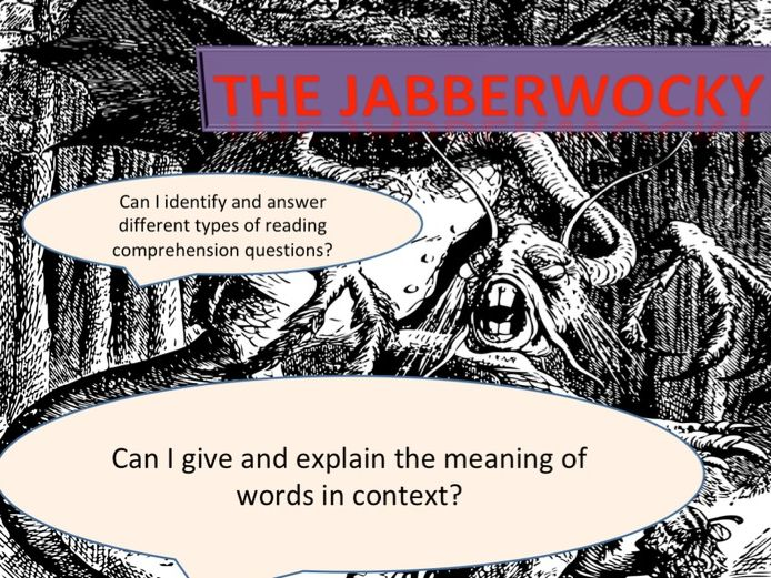 SATS FOCUS - Y5 6 OUTSTANDING GUIDED READING - JABBERWOCKY POEM- WORDS IN CONTEXT