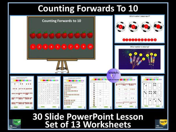 Counting Forwards to 10 - Thirty Slide PowerPoint Lesson and Set of 13 Worksheets