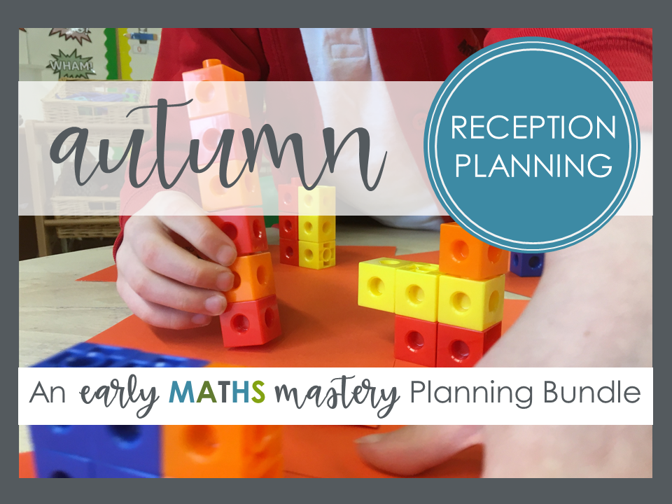 Autumn Term - Reception Maths Mastery Planning