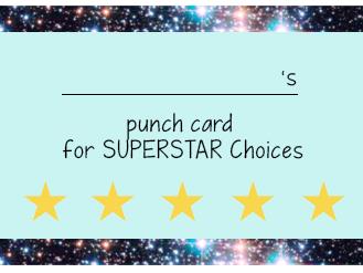 SUPERSTAR Choices Reward Punch Cards