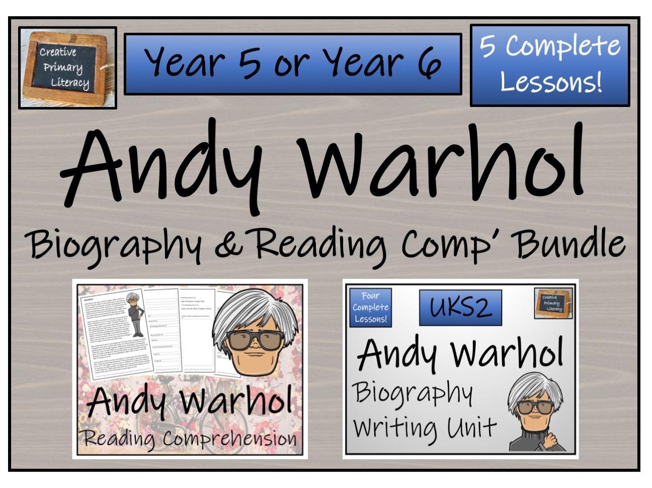 UKS2 Literacy - Andy Warhol Reading Comprehension & Biography Bundle