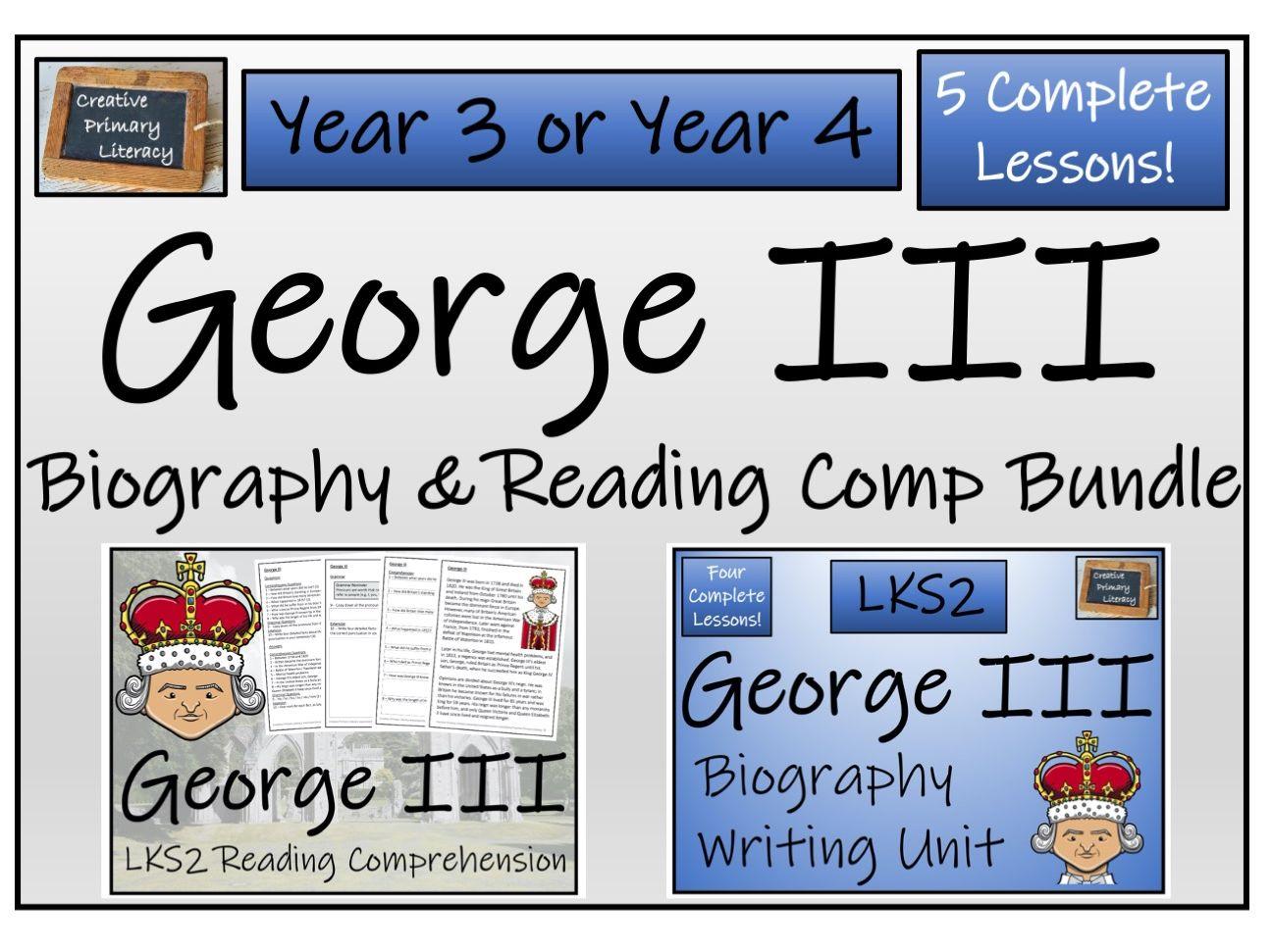 LKS2 George III Reading Comprehension & Biography Bundle
