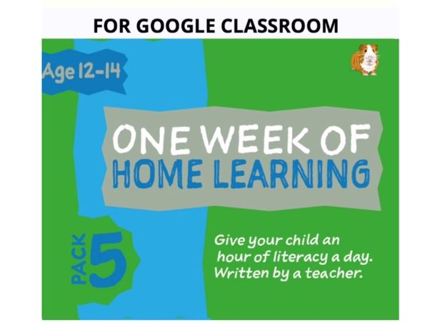 Digital Distance Learning Resource For Google Classroom: Pack 5 (12-14 years)