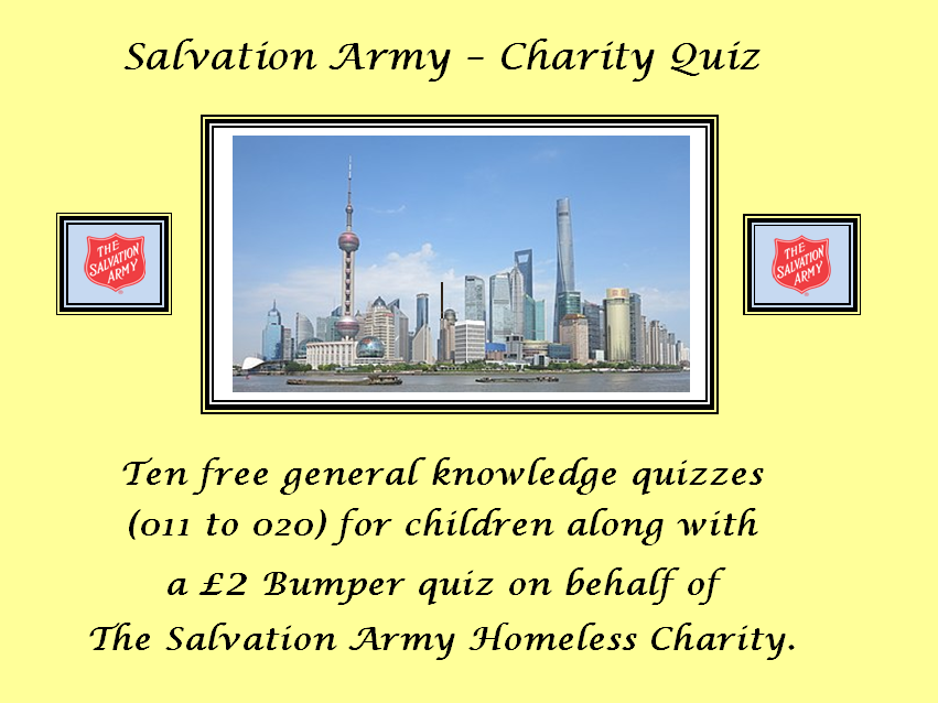 Salvation Army (Homeless Charity) Quiz + 10 Extra Free (Nos. 11 to 20).