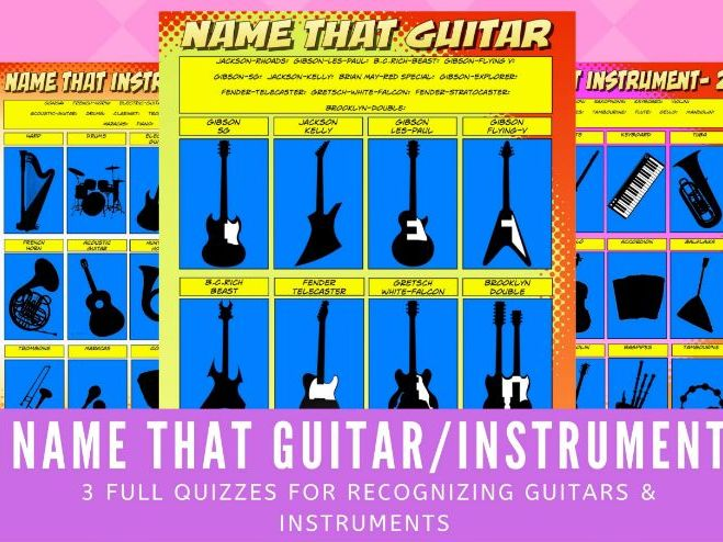Music Quiz: Name that Guitar/Instrument – 3 QUIZZES
