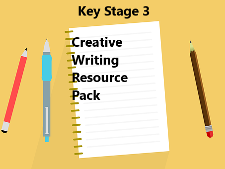 Creative Writing Resource Pack (Key Stage 3)