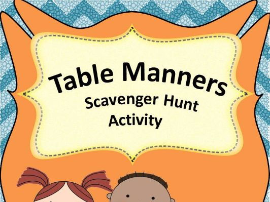 Table Manners Scavenger Hunt - An Activity