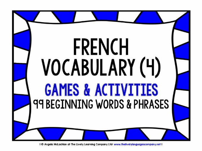 FRENCH VOCABULARY (4) - GAMES & ACTIVITIES - 99 WORDS & PHRASES