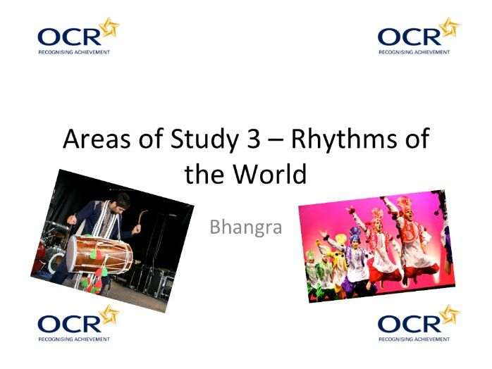 "OCR GCSE Music - ""Bhangra Music"" Area of Study 3 ""Rhythms of the World"""