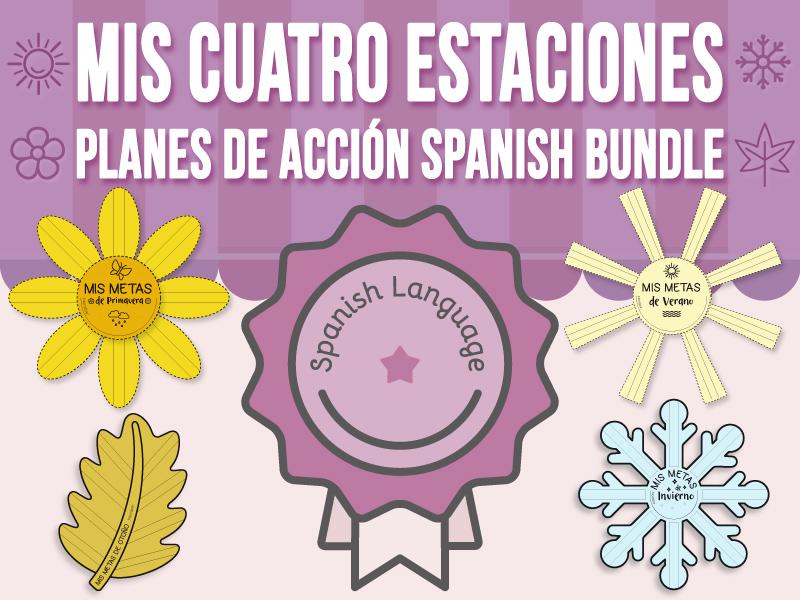 Mis Cuatro Estaciones - Planes de Acción - SPANISH BUNDLE