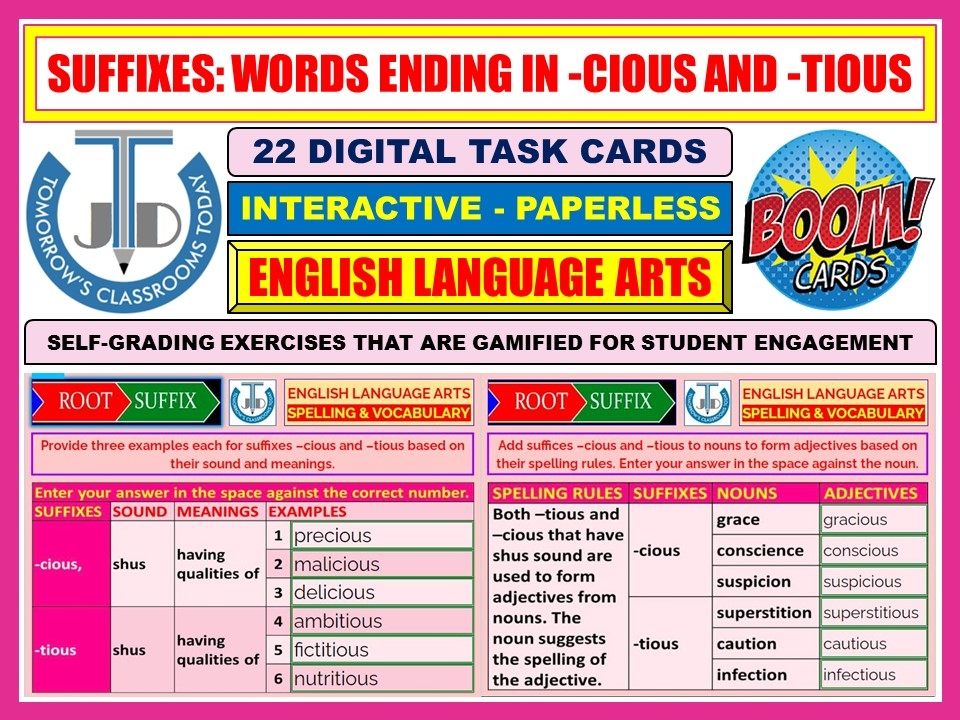 SUFFIXES: WORDS ENDING IN -CIOUS AND -TIOUS: 22 BOOM CARDS