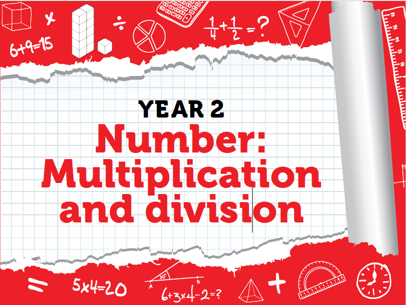 Year 2 - Multiplication and Division - Weeks 11 - 12