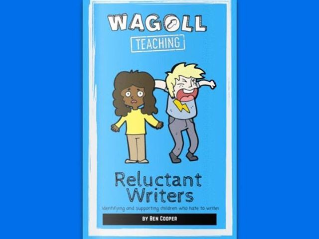 Reluctant Writers E-Magazine | WAGOLL Teaching Ideas