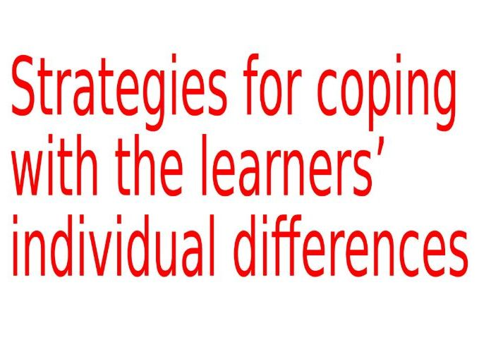 strategies for coping with the learners' individual differences