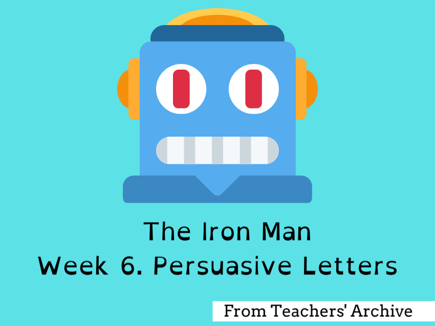 The Iron Man. Persuasive Letters