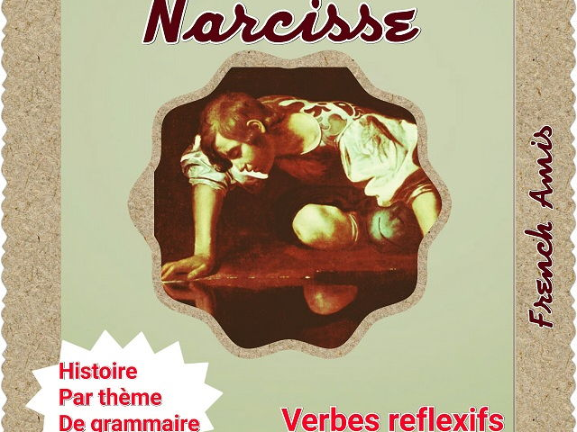 French reflexive verbs - A story with exercises - L'histoire de Narcisse