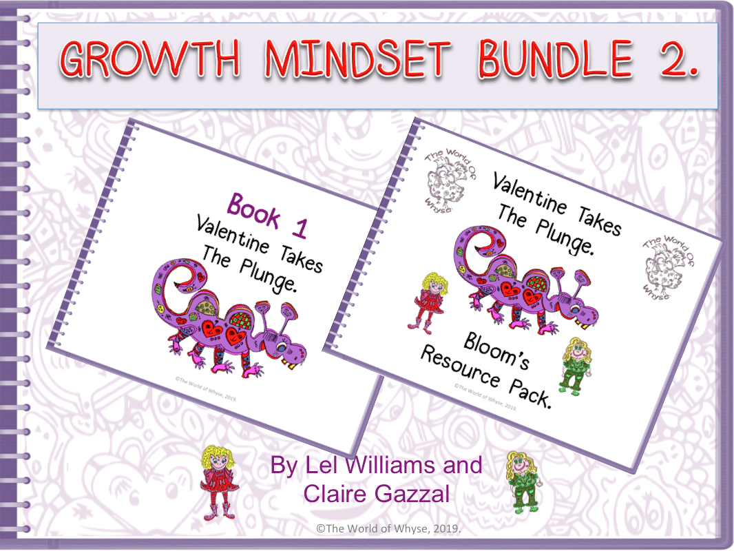 Growth Mindset Bundle 2 – Valentine Takes The Plunge by The World Of Whyse – Book 1 & Bloom's Resource Pack.