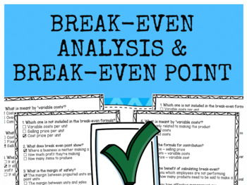 Break-even Analysis & Break-even Point - Multiple Choice Quiz