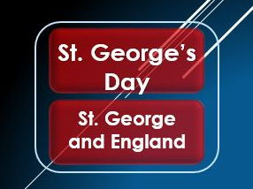 British Values: St. George's Day: Who was St. George?/ St. George and England