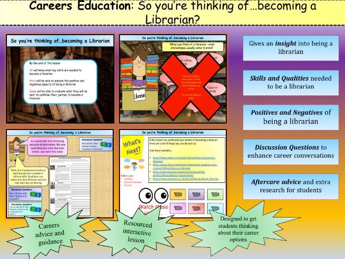 **Careers Education**: So you're thinking of…becoming a Librarian?