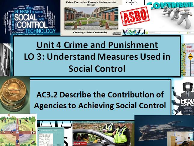 Criminology (NEW SPEC)Unit 4-AC3.2  Achieving Social Control-  Lesson & Activities