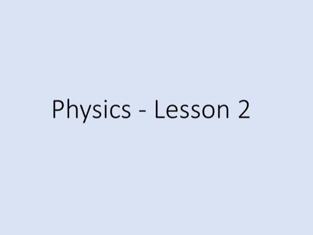 Physics GCSE - Tuition Lesson 2 (Power Point)