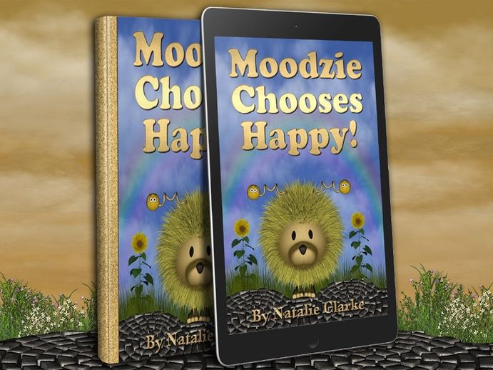 Moodzie Chooses Happy: A Story to Empower Children