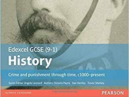 Edexcel GCSE 9-1 History: Crime and Punishment (SUMMARY SHEETS)