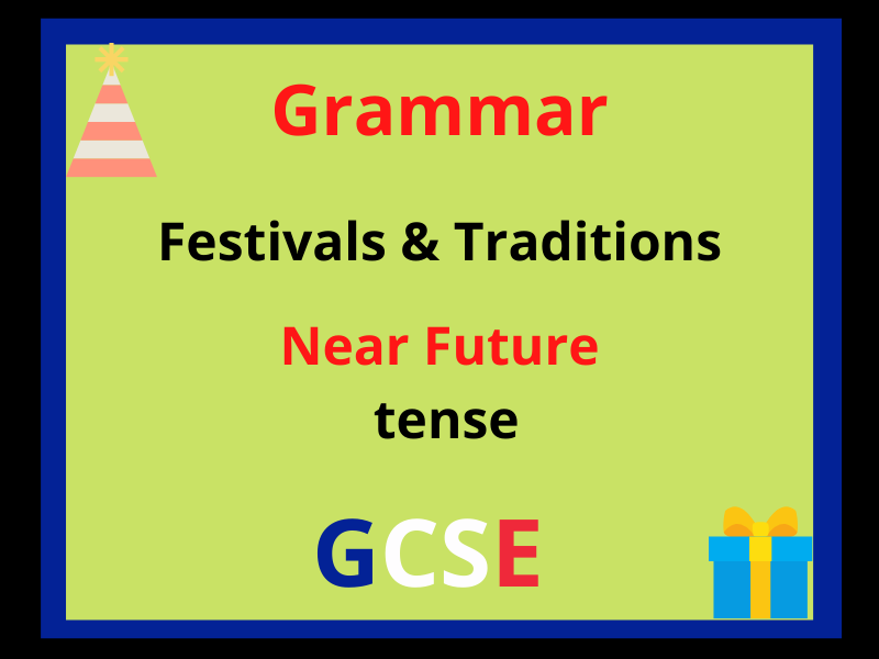 French near future tense - festivals and traditions