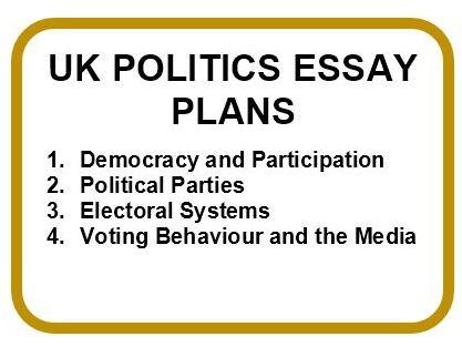 UK POLITICS ESSAY PLANS