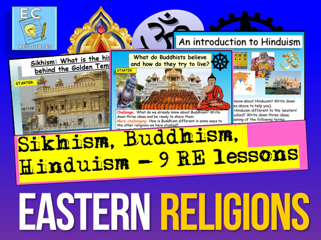 Sikhism, Buddhism + Hinduism