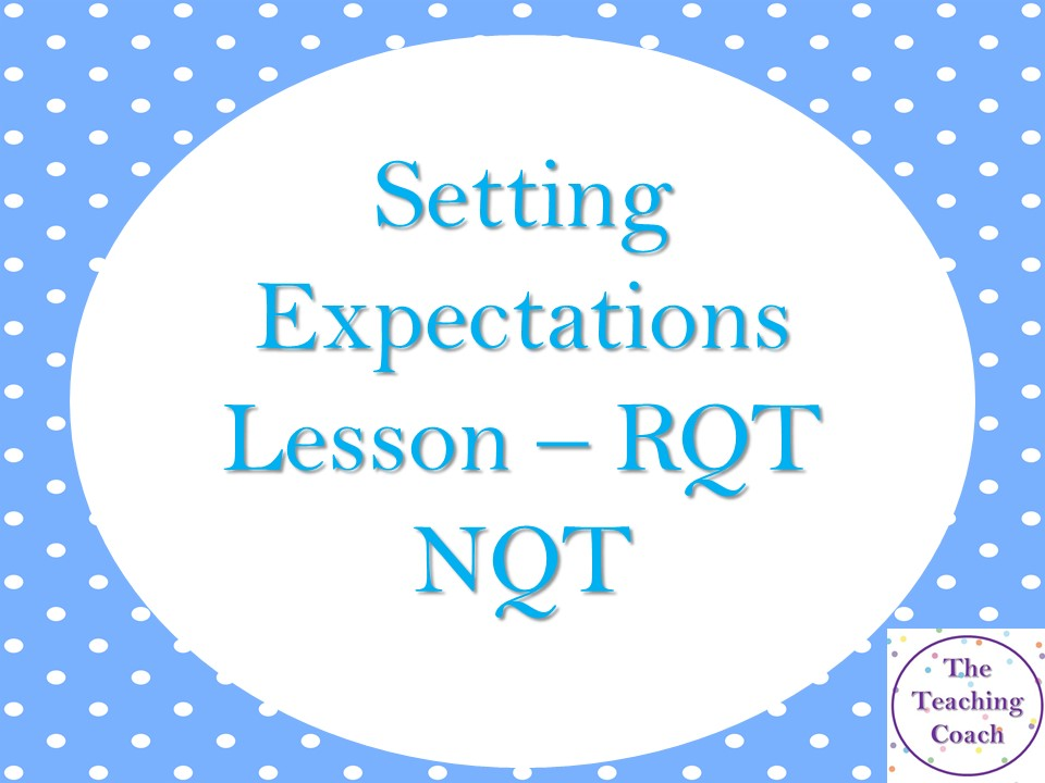 Expectations and Success Lesson - First Lesson Back