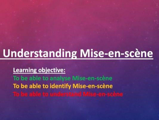 Understanding Mise en scene in Film (Media /Film Studies)