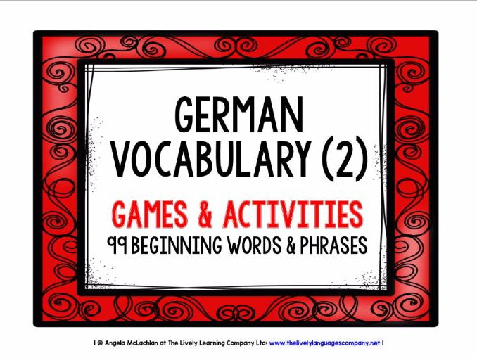 GERMAN VOCABULARY (2) - PRACTICE & REVISION - 99 WORDS & PHRASES