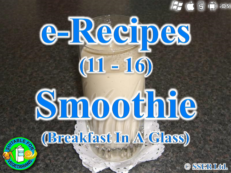 33.   Breakfast In A Glass - Smoothie (e-Recipe)