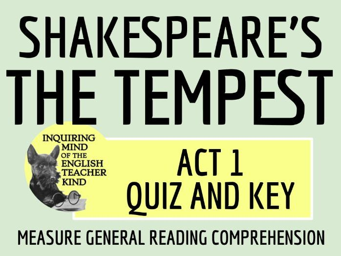 Shakespeare's The Tempest Act 1 Reading Comprehension Quiz and Key
