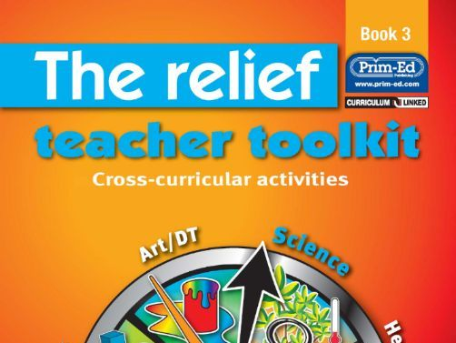 The Relief Teacher Toolkit: Book 3 Year 4 & Year 5, Primary 5 & Primary 6