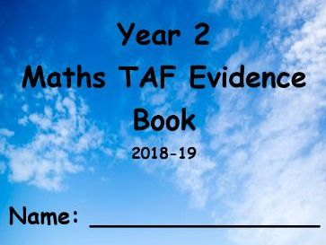 Year 2 Maths TAF Evidence Book 2018-19