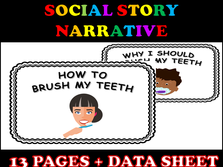 Social Story Narrative for Brushing Teeth with Visuals and Data Sheet (EDITABLE)