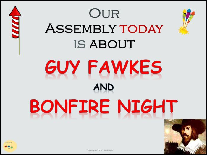 Guy Fawkes, Gunpowder Plot/Bonfire Night-  Assembly Presentation/Lesson, Teacher Notes, Worksheets