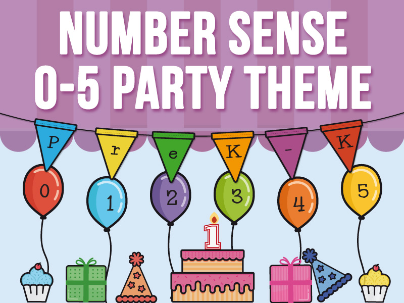 Number Sense 0 - 5 - Party Theme