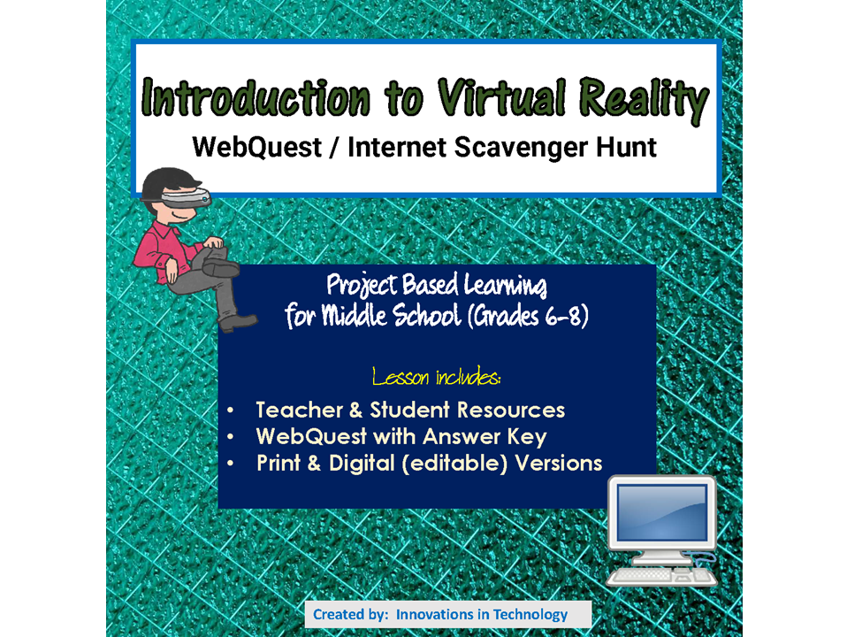 Virtual Reality Webquest Internet Scavenger Hunt