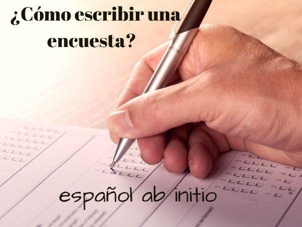 Español ab initio, cómo escribir una encuesta . Spanish ab initio how to write a survey