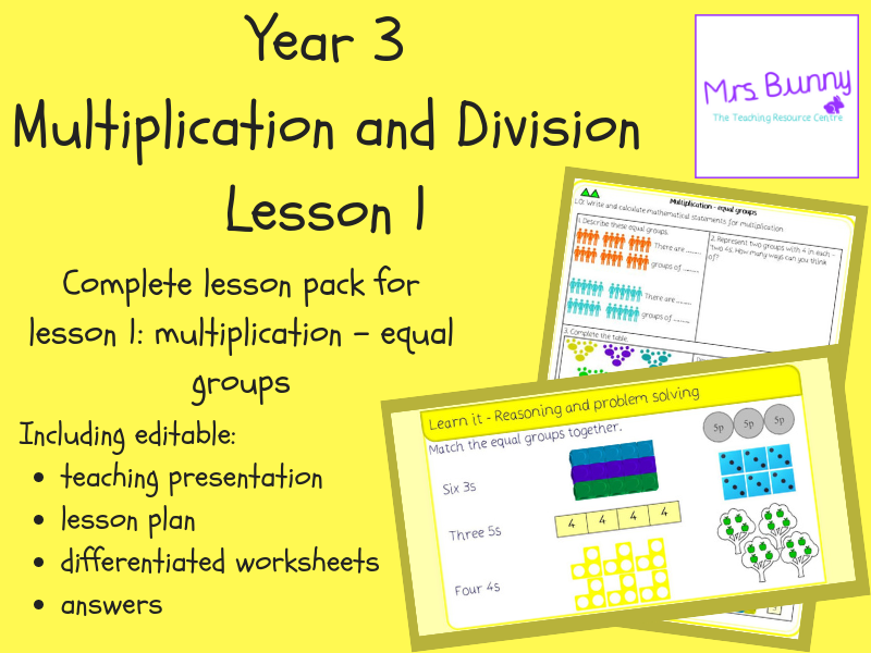 1. Multiplication and Division: multiplication – equal groups lesson pack (Y3)