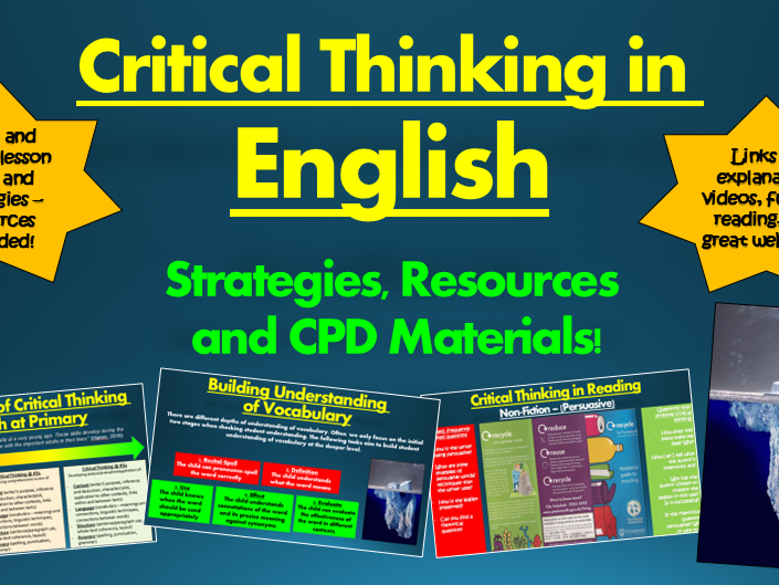 Critical Thinking in English: Strategies, Resources, and CPD Materials!