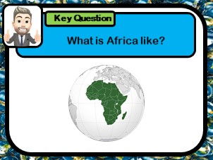 An introduction to Africa, Investigating Africa, Where is Africa?