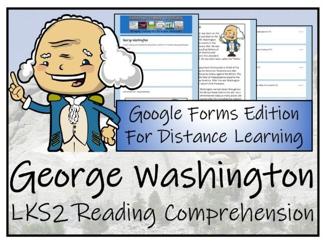 LKS2 George Washington Reading Comprehension & Distance Learning Activity