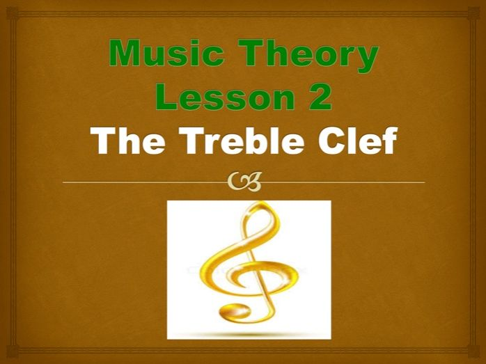 Music Theory - The Treble Clef and Staff Power Point Presentation