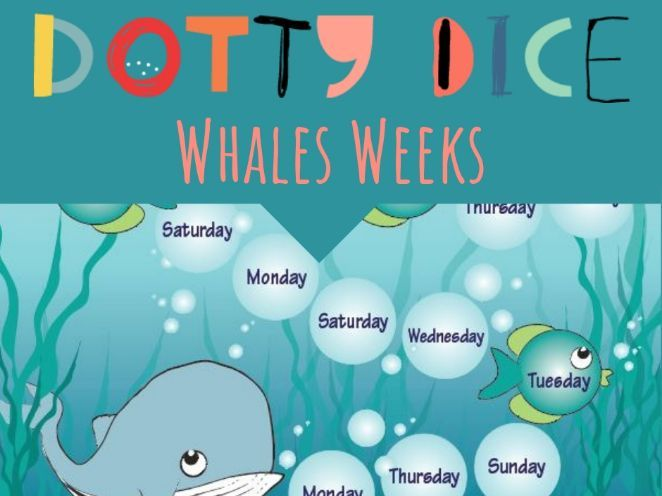 Whales Weeks - Ordering the Days of the Week