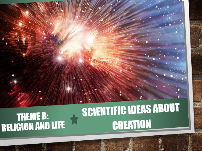 AQA Theme B Religion and Life 2 Scientific Creation
